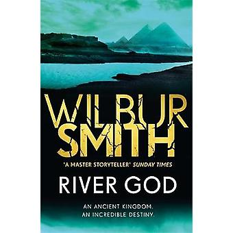 River God - The Egyptian Series 1 by Wilbur Smith - 9781785766886 Book