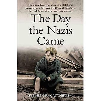 Den dag som nazisterna kom - häpnadsväckande sanna berättelsen om en barndom Jou