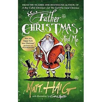 Father Christmas and Me door Matt Haig - 9781786890689 boek