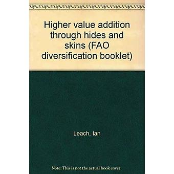 Higher Value Addition Through Hides and Skins by Food and Agriculture