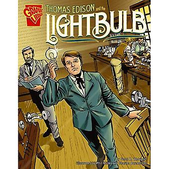 Thomas Edison and the Lightbulb (Inventions and Discoveries)