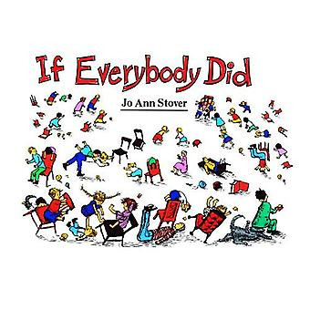 If Everybody Did (Light Line Ser.)
