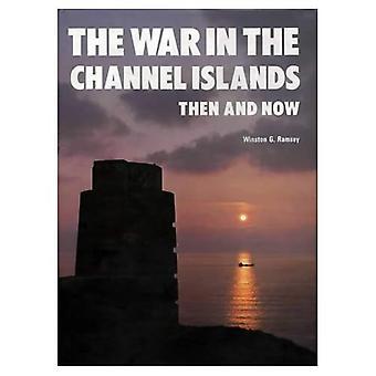 Der Krieg auf den Kanalinseln: dann und jetzt (nach der Schlacht)