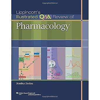 Lippincott är illustrerade Q&A översyn av farmakologi