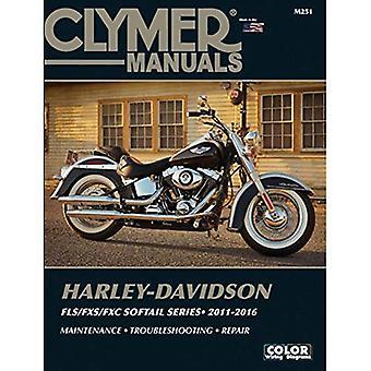 Harley Davidson Softail Clymer manuel: 2011-2016 (manuels Clymer)