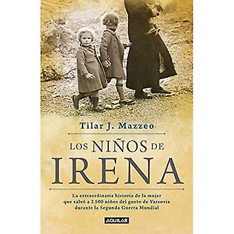 Los Ninos de Irena / Irena's�Children: The Extraordinary�Story of the Woman Who Saved�2.500 Children from the Warsaw�Ghetto