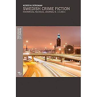 Swedish Crime Fiction: The Making of Nordic Noir