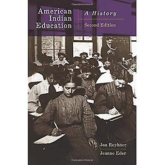 American Indian onderwijs, 2e editie: A History