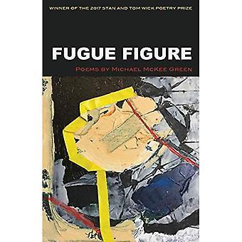 Fuga figur (veken första diktsamling)