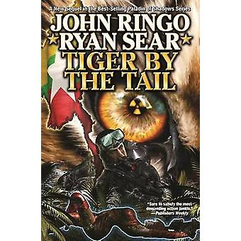 Tiger by the Tail by John Ringo - 9781451638639 Book