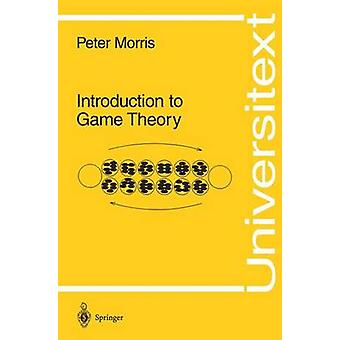 Introduction to Game Theory by Morris & Peter