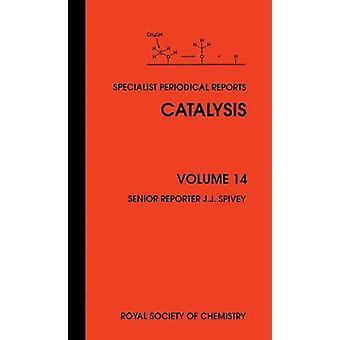 Catalysis Volume 14 by Resasco & Daniel E