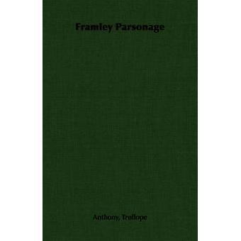 Framley prästgård av Trollope & Anthony