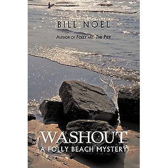 Wassen A Folly Beach mysterie door Noel & Bill