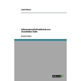 Schwangerschaftsabbruch aus Gründung Sicht von Bohnet & Andr