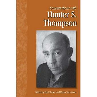 Keskustelut Hunter S. Thompsonin kanssa beef torrey - 9781934110775