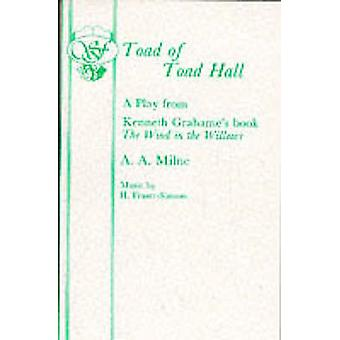 Toad of Toad Hall - Libretto by A. A. Milne - 9780573050190 Book