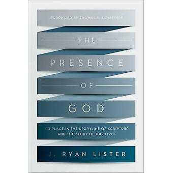 The Presence of God - Its Place in the Storyline of Scripture and the