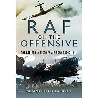 RAF sull'offensiva-la rinascita della potenza aerea tattica 1940-1941