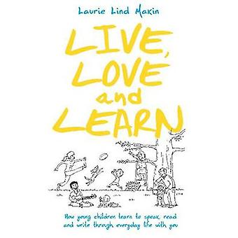 Everyday Literacy and Your Child - A Guide for Parents and Grandparent
