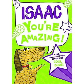 Isaac You'Re Amazing - 9781785537936 Book