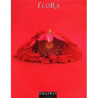 Flora - A Contemporary Collection of Floral Photography by B Martin Pe