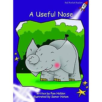 Red Rocket Readers Fluency Level 3 Fiction Set B Een nuttige neus door Pam Holden