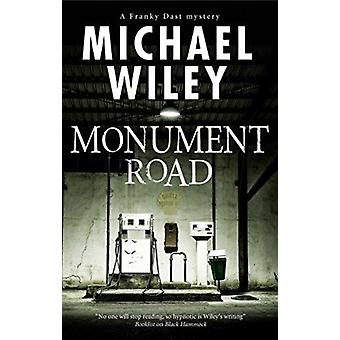 Monument Road by Michael Wiley