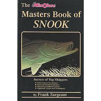 De Masters boek van Snook geheimen van top schippers door Frank Sargeant