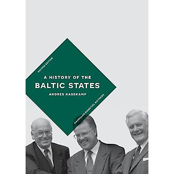 A History of the Baltic States by Kasekamp & Andres