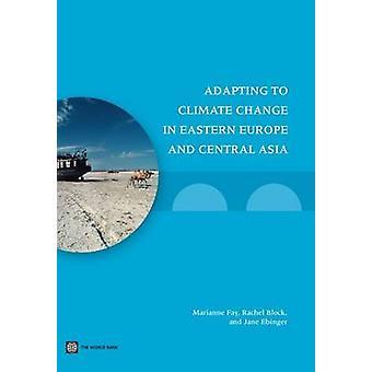 Anpassung an den Klimawandel in Osteuropa und Zentralasien von Mari
