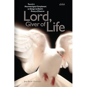 Lord Giver of Life by Jane Barter Moulaison