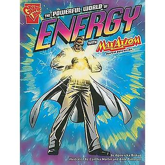 Powerful World of Energy with Max Axiom Super Scientist by Agnieszka Biskup