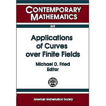 Applications of Curves Over Finite Fields - 9780821809259 Book