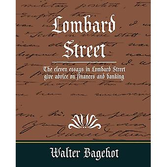 Lombard Street by Walter Bagehot & Bagehot