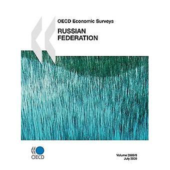 OECD:s ekonomiska undersökningar Ryssland 2009 av OECD Publishing