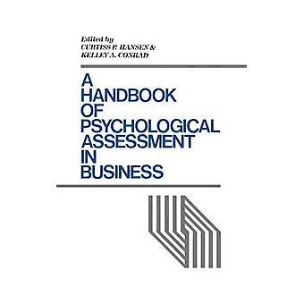 En handbok för psykologisk bedömning i affärer av Hansen & Curtiss P.