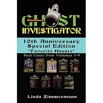 Ghost Investigator 10th Anniversary Special Edition by Zimmermann & Linda