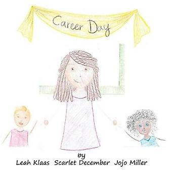 Career Day by Klaas & Leah