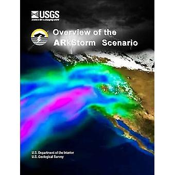 Overview of the Arkstorm Scenario by Department of the Interior & U.S.