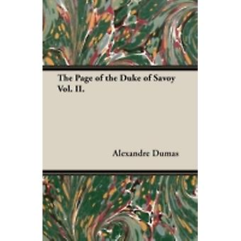 The Page of the Duke of Savoy Vol. II. by Dumas & Alexandre