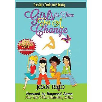 Girls Its Time For A Change The Girls Guide To Puberty by Reid & Joan Patsy
