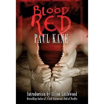 Blood RED by Kane & Paul