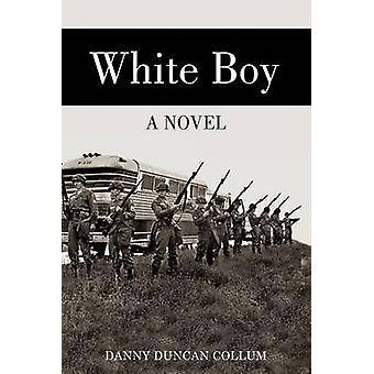 White Boy by Collum & Danny Duncan