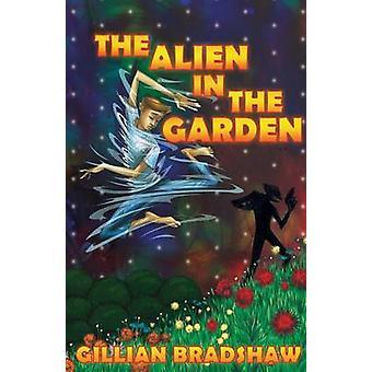 Alien in the Garden by Bradshaw & Gillian