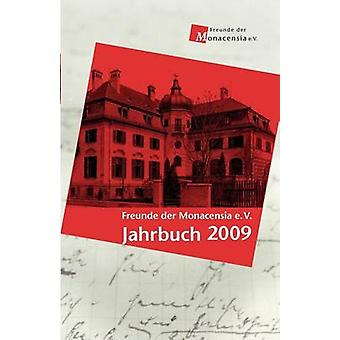 Freunde der Monacensia e.V.  Jahrbuch 2009 by Gbel & Wolfram