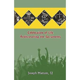 Celebration of Life by Mattam & Joseph