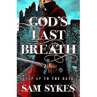 God's Last Breath - Bring Down Heaven Book 3 by Sam Sykes - 9780575132
