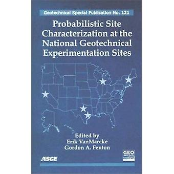 Probabilistic Site Characterization at the National Geotechnical Expe