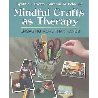 Mindful Crafts as Therapy by Evetts - 9780803646742 Book